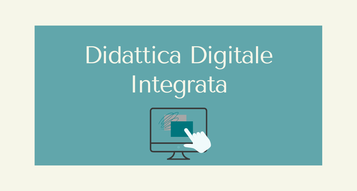 Piano per la Didattica Digitale Integrata (DDI)